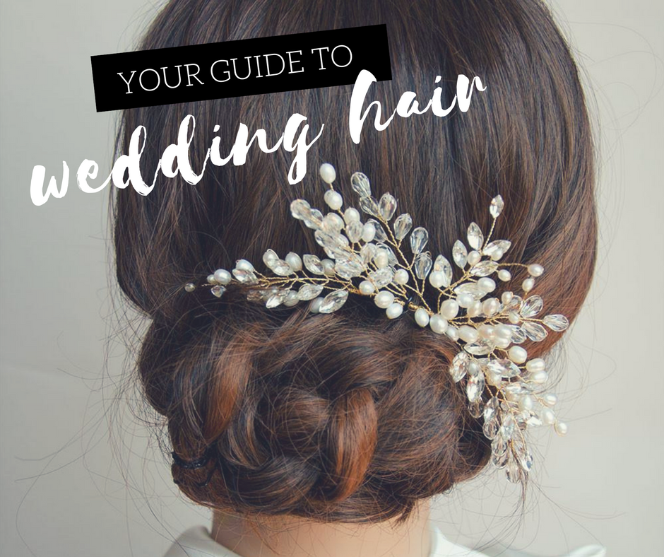 Your guide to Wedding Hair