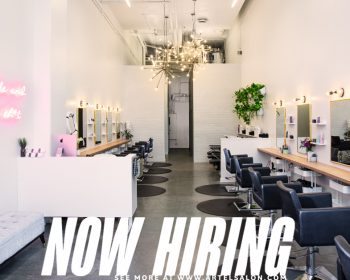 Artel Salon Is Looking For Vancouver's Extraordinary Hairstylists